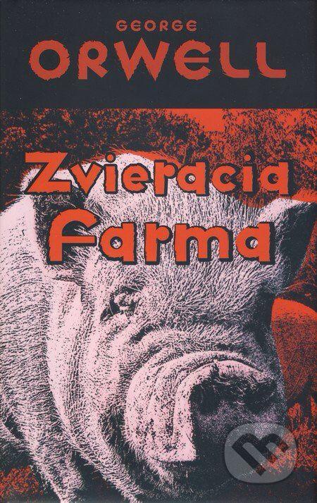 George Orwell - Zvieracia farma