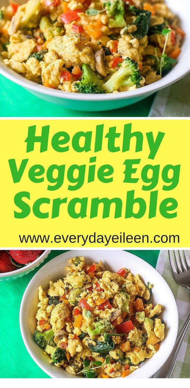 Healthy Veggie Egg Scramble Recipe Vegan Breakfast Pinterest