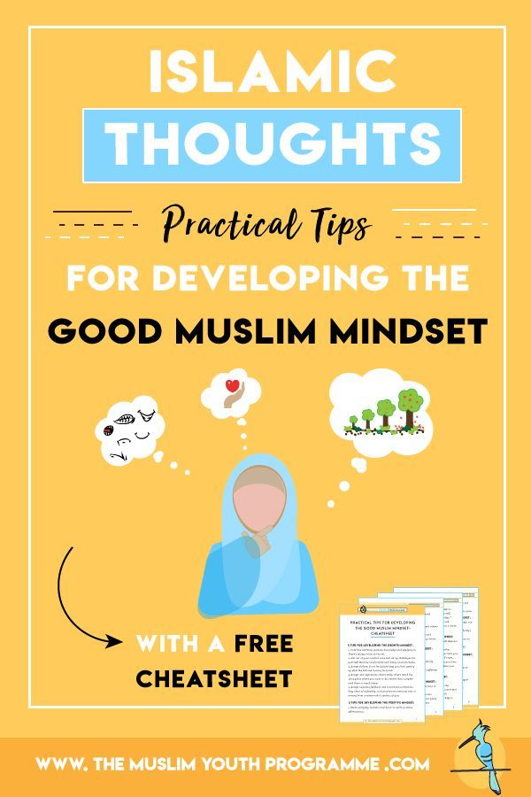 Islamic Thoughts Practical Tips For Developing The Good Muslim