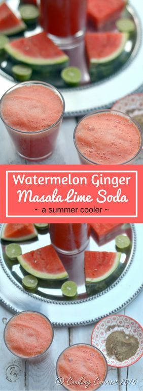 Watermelon Ginger Masala Lime Soda | Ginger, lime and chat masala come together with watermelon and topped with soda to this most amazingly refreshing Watermelon Ginger Masala Lime Soda that will soon become your staple summer drink - www.cookingcurries.com