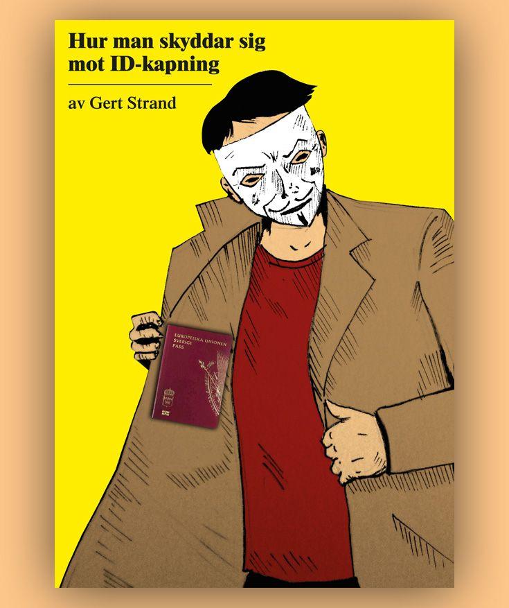 Hur man skyddar sig mot ID-kapning är en bok som berättar fakta så att du kan skydda dig. Fakta som inte finns någon annanstans. För både privatpersoner och företag. Visste du att det kan räcka att tanka och betala med kreditkortet i en bensinautomat för