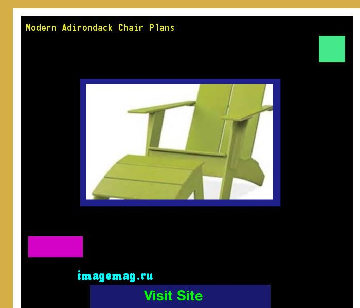 Modern Adirondack Chair Plans 134413 - The Best Image Search