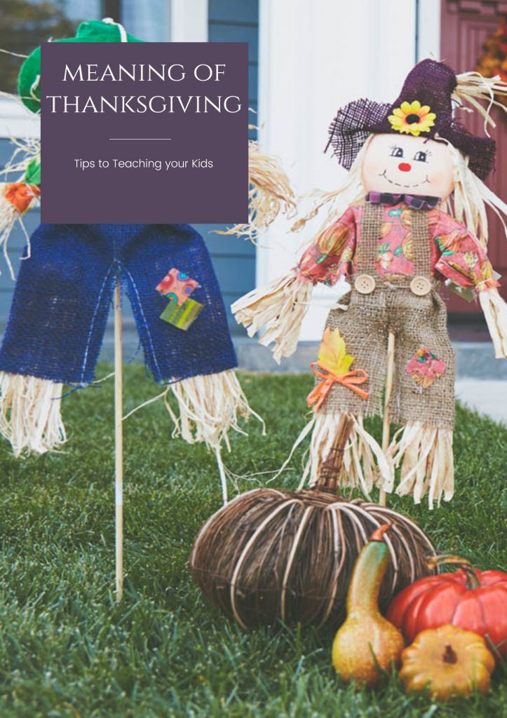 The meaning of traditions can get lost over time so I have put together some tips to help you teach your kids the meaning of Thanksgiving.