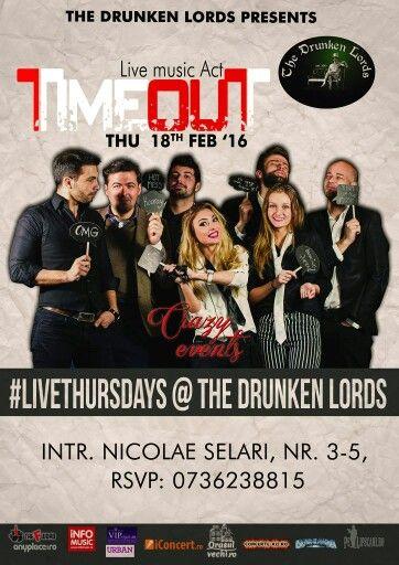 Joi, 18 Februarie, începând cu orele 22:00, trupa TIMEOUT vă invită la un concert live extraordinar in The Drunken Lords. RSVP: 0736.238.815
