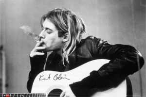 Kurt Cobain-I had this poster on my wall as a teenager.