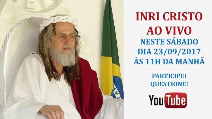 INRI CRISTO AO VIVO NO YOUTUBE 23/09/2017