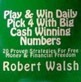 Winning Pick 4 Lottery Numbers Daily: Winning Pick 4 Lottery Strategies - Credibility of the Developer of the Pick 4 System