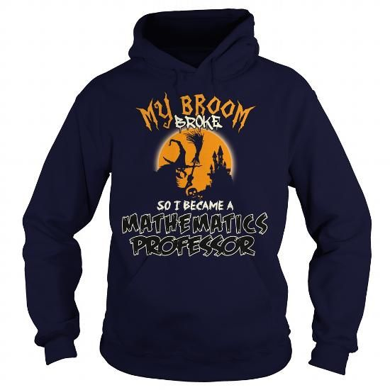 Perfect Gift For Mathematics Professor On Halloween Please tag, repin & share with your friends who would love it. #hoodie #shirt #tshirt #gift #birthday #Christmas