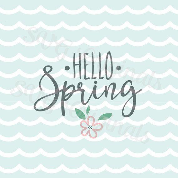 Hola primavera archivo de Vector SVG. Cricut explorar y mucho más. Tan muchas aplicaciones. Hola primavera flor primavera está en el aire SVG