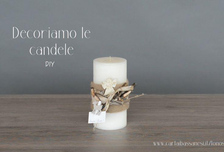 Tutorial TonoSUTono - Decoriamo le candele