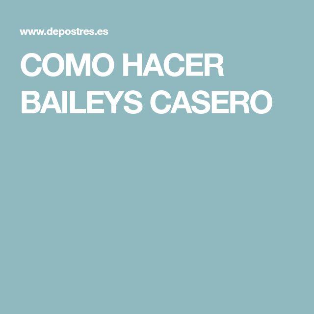 COMO HACER BAILEYS CASERO