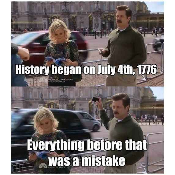 It's a place that burns the history books we don't feel like reading.