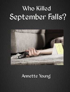 Book cover 4 Who Killed September Falls?