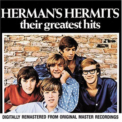 Herman's Hermits - Their Greatest Hits HERMAN'S HERMITS http://www.amazon.com/dp/B000003BDA/ref=cm_sw_r_pi_dp_wO--vb1E4EPX6