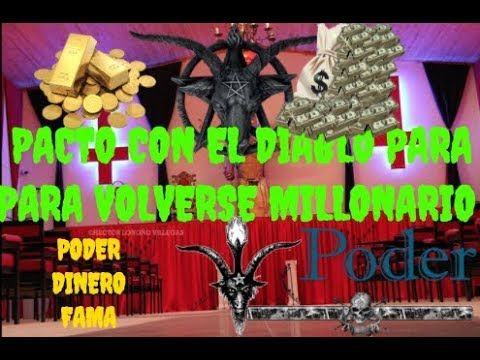 PACTOS with lucifer to become a millionaire and powerful