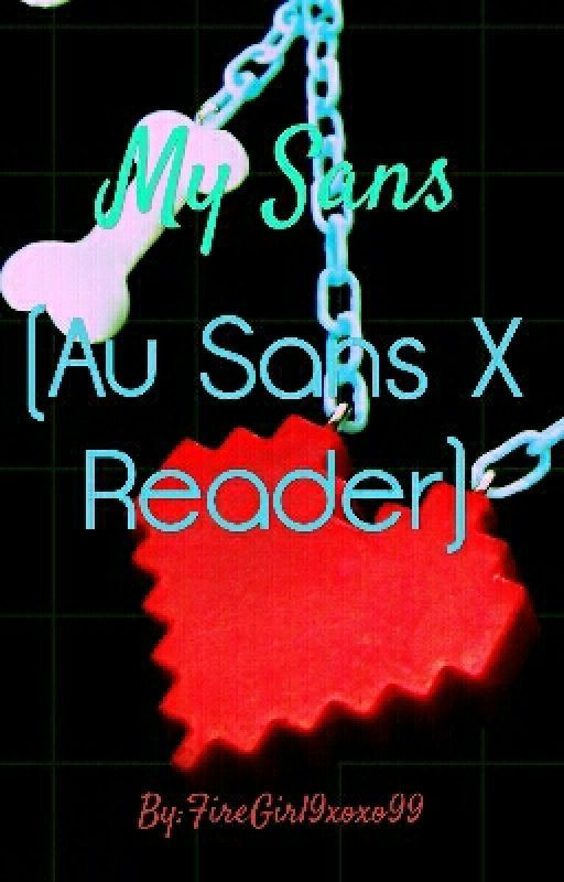 Au Sanses X Reader Lemons Queen B Wattpad - Imagez co
