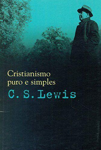Cristianismo Puro e Simples por C. S. Lewis https://www.amazon.com.br/dp/8578271726/ref=cm_sw_r_pi_dp_Htf9wbXB6HFMG