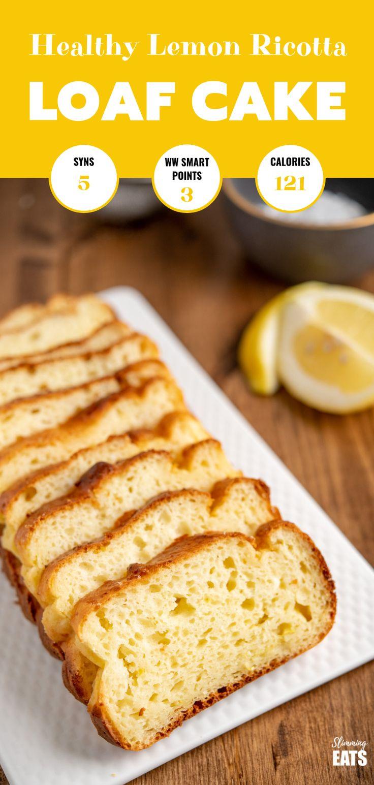 Délicieux pain au citron et à la ricotta – moelleux et très facile à préparer, ce gâteau au …   – slimming world