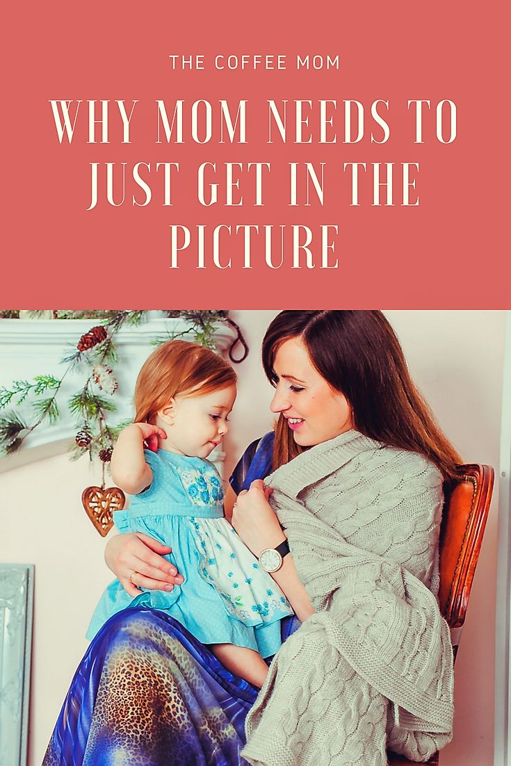 Why mom should just get in the pictures  #motherhood #momlife #momandkids #photography #getinthepicture #mominthepicture