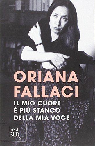 Il mio cuore è più stanco della mia voce di Oriana Fallaci https://www.amazon.it/dp/8817077690/ref=cm_sw_r_pi_dp_WTavxbQNEAYQ8