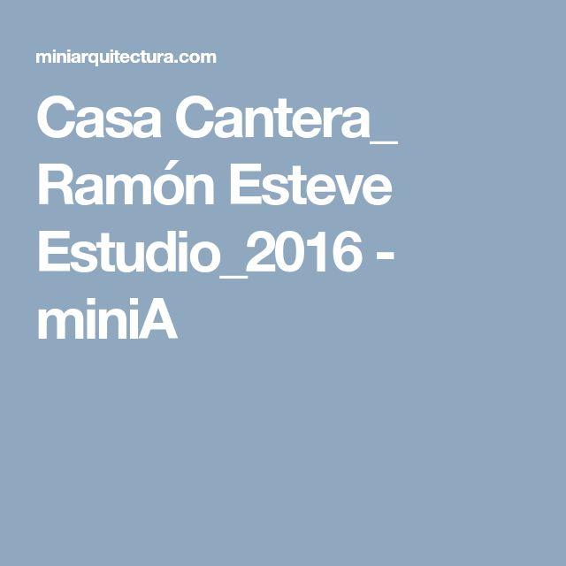 Casa Cantera_ Ramón Esteve Estudio_2016 - miniA