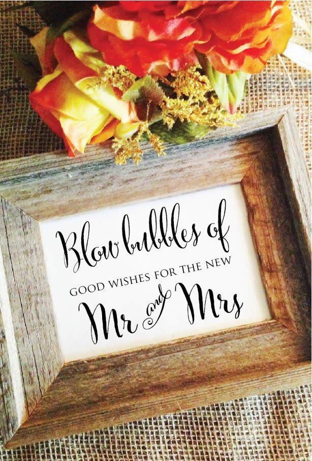 "Blow bubbles of good wishes for the new Mr. and Mrs. Wedding Sign ***(Frame NOT included) Default size is 5x7 Matte White, use ""Size"" selector for other sizes. Paper Sizes: 5x7 *Default* 8x10 4x6 Pape"