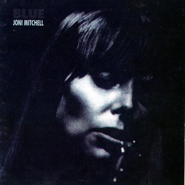 Joni Mitchell : Blue