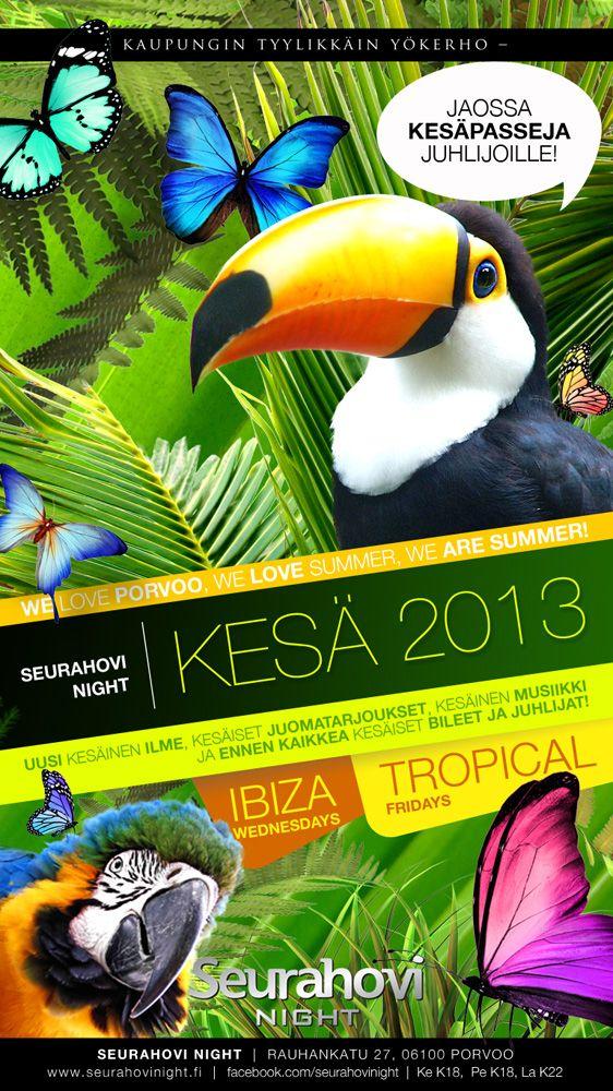Seurahovi Night - Summer Club 2013Posters, screen advertisemets, prints, flyers etc
