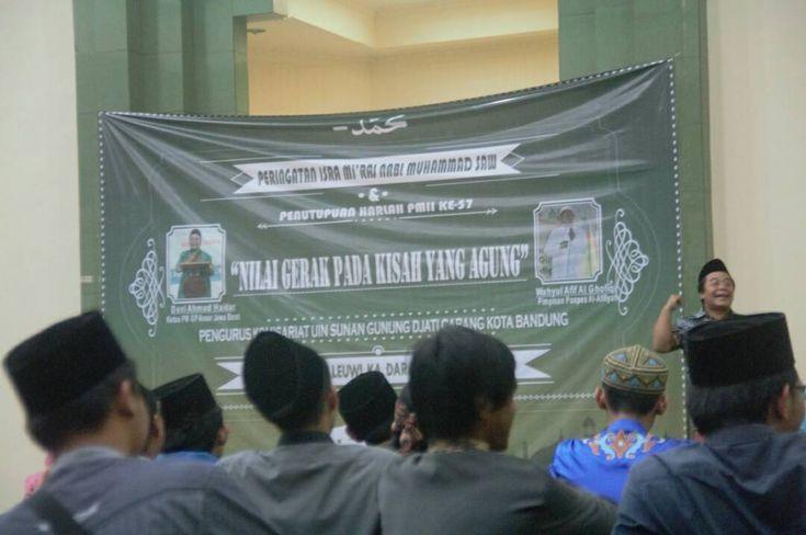 "Mengusung Tema ""Nilai Gerak pada Kisah yang Agung"",PK PMII UIN SGD Gelar Isra' Mi'raj Nabi Muhammad SAW 1438H"