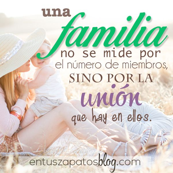 Familia Unida #Family #quotes #frases #familia #siempreunidos