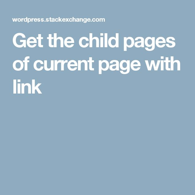 Get the child pages of current page with link