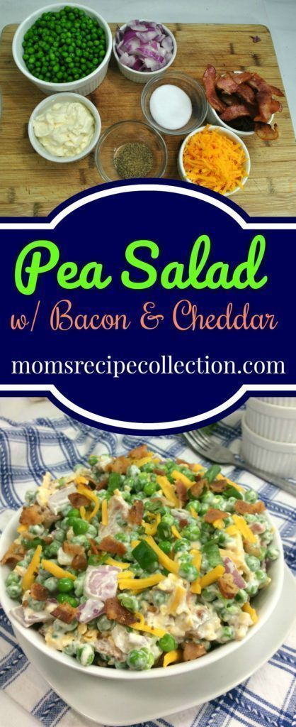 Pea Salad with Bacon & Cheddar | Moms Recipe Collection