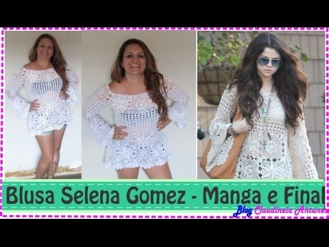 Blusa em Croché Selena Gomez - Aula 6- Bico da Barra - YouTube