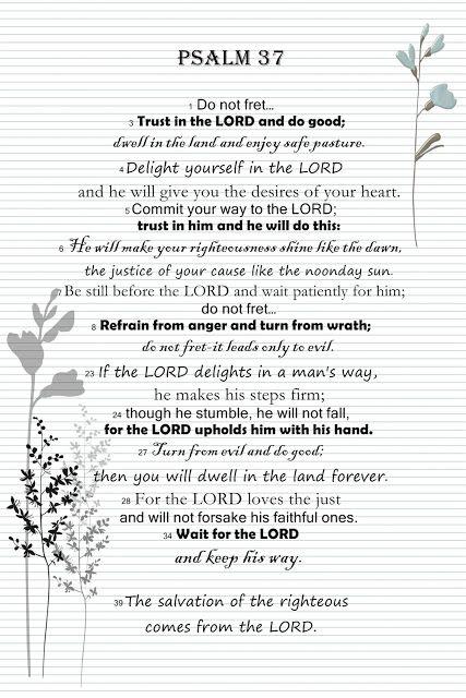 Psalm 37:1, 3-8, 23-24, 27-28, 34,39
