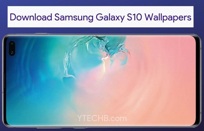 Download Samsung Galaxy S10 Wallpapers Qhd Samsung Galaxy 10 Samsung Galaxy Galaxy