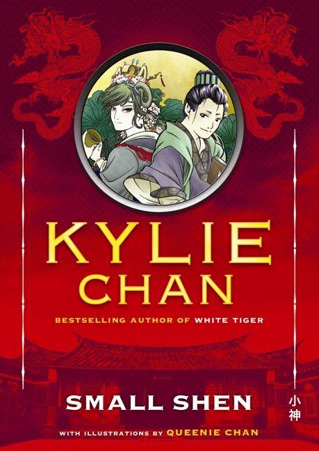 Kylie Chan & Queenie Chan SMALL SHEN http://harpercollins.com.au/books/Small-Shen-Kylie-Chan/?isbn=9780732289836