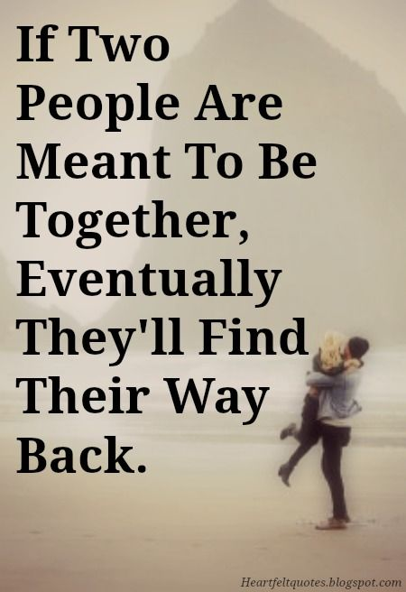 "10 Best ""Meant To Be"" Together Love Quotes"