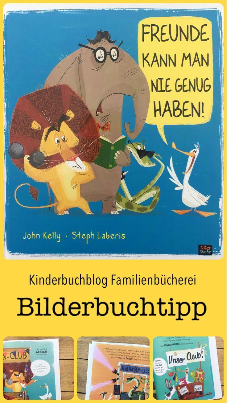 Freunde Kann Man Nie Genug Haben In 2020 Kinderbucher Bilderbuch Bucher Fur Kinder