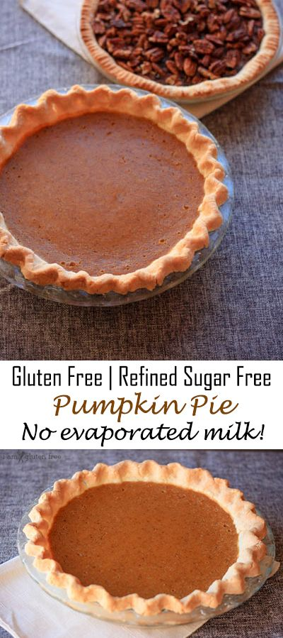 Gluten free and refined sugar free pumpkin pie...made without evaporated milk!