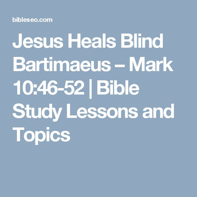 What is the story of blind Bartimaeus? - GotQuestions.org