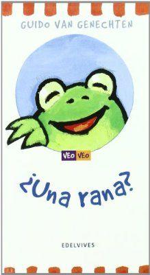 """¿Una rana? (Veo Veo) Libros que permiten al niño jugar a """"Veo, veo"""". Al desplegar la cartulina, el animal de cubierta se va transformando en otros cuatro muy distintos."""