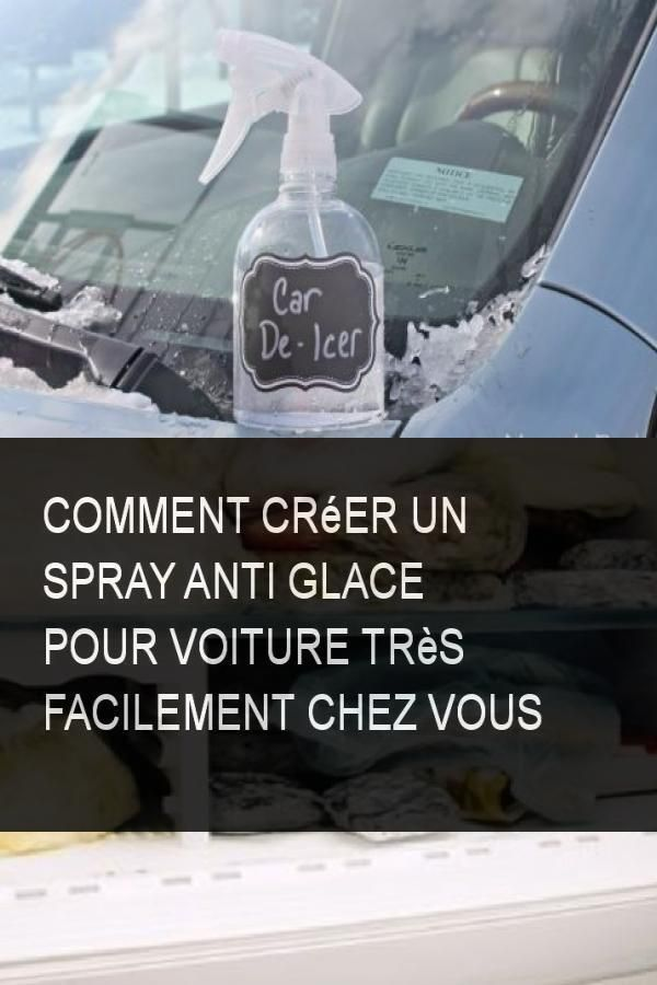 Comment Creer Un Spray Anti Glace Pour Voiture Tres Facilement Chez Vous Comment Glace Voiture Facile Tresfacile Spray Antiglace Car Suv Car Soap Bottle