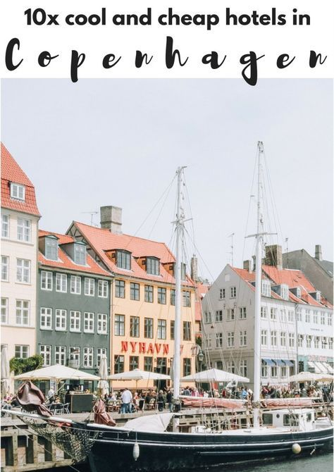 10x cool and cheap hotels in Copenhagen - Map of Joy #copenhagen #copenhagenhotel #denmark #denmarktravel