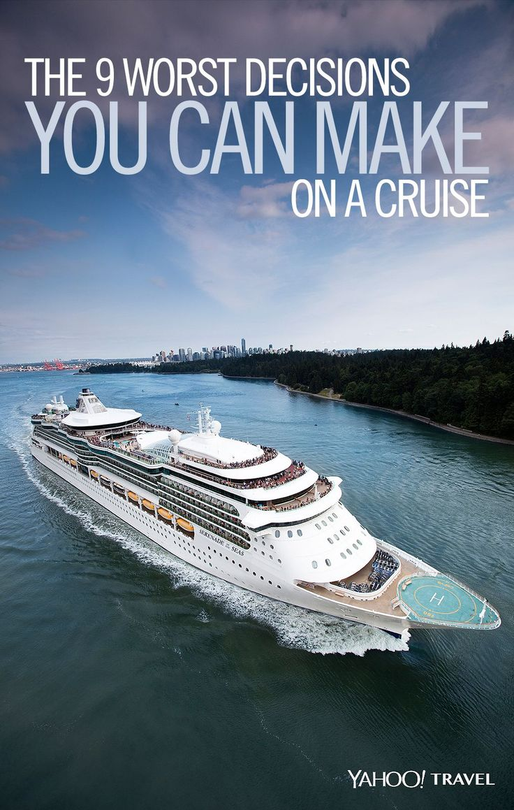 Before you even think of taking a cruise, take note of these rookie mistakes.
