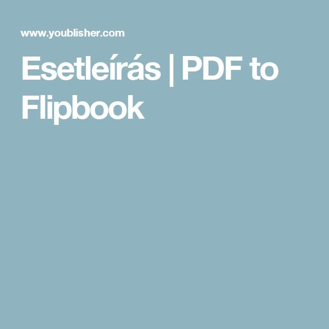 Esetleírás | PDF to Flipbook