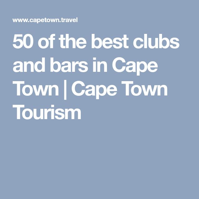 50 of the best clubs and bars in Cape Town   Cape Town Tourism