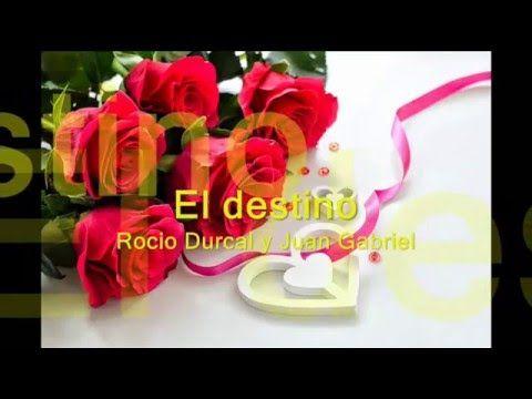 El destino   Rocio Durcal y Juan Gabriel