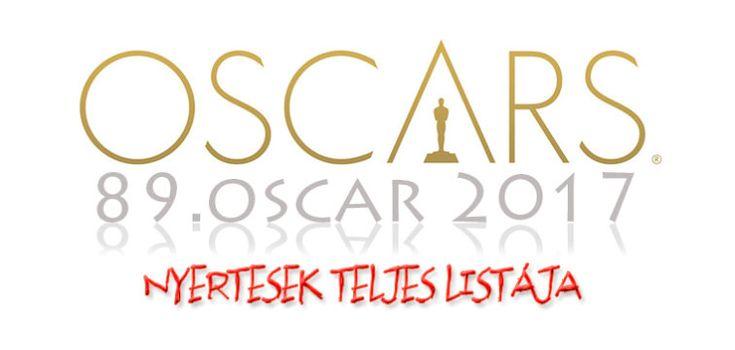 89. OSCAR 2017 nyertesek, nyertes filmek teljes lista- A 89. Oscar-díj átadás - 2017. február 27.-én volt. Legjobb film: Holdfény (Moonlight)