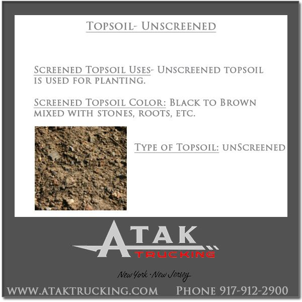 Atak Trucking offers wholesale pricing and delivery of unscreened Topsoil @Atak Trucking to New Jersey and New York. Call 917-912-2900 for the cost of unscreened topsoil delivered.  #AtakTrucking #StatenIsland #NJ #ContructionMaterials #MasonryMaterials #UnscreenedTopsoil #Soil