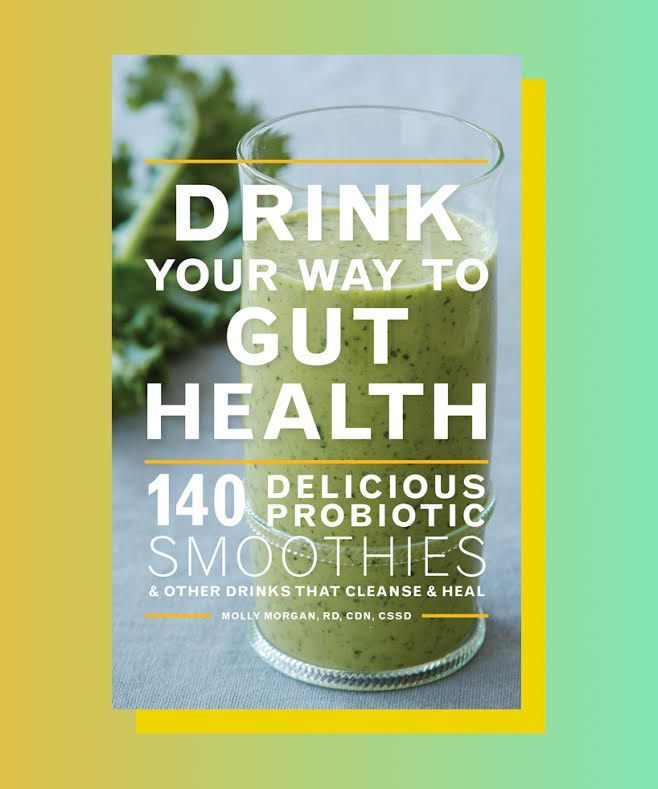 For her new cookbook, Drink Your Way to Gut Health: 140 Delicious Probiotic Smoothies & Other Drinks That Cleanse & Heal, registered dietitian Molly Morgan, RD created a delicious range of drink recipes incorporating nourishing ingredients such as...